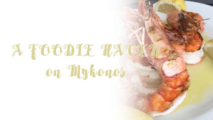 A Foodie In Mykonos