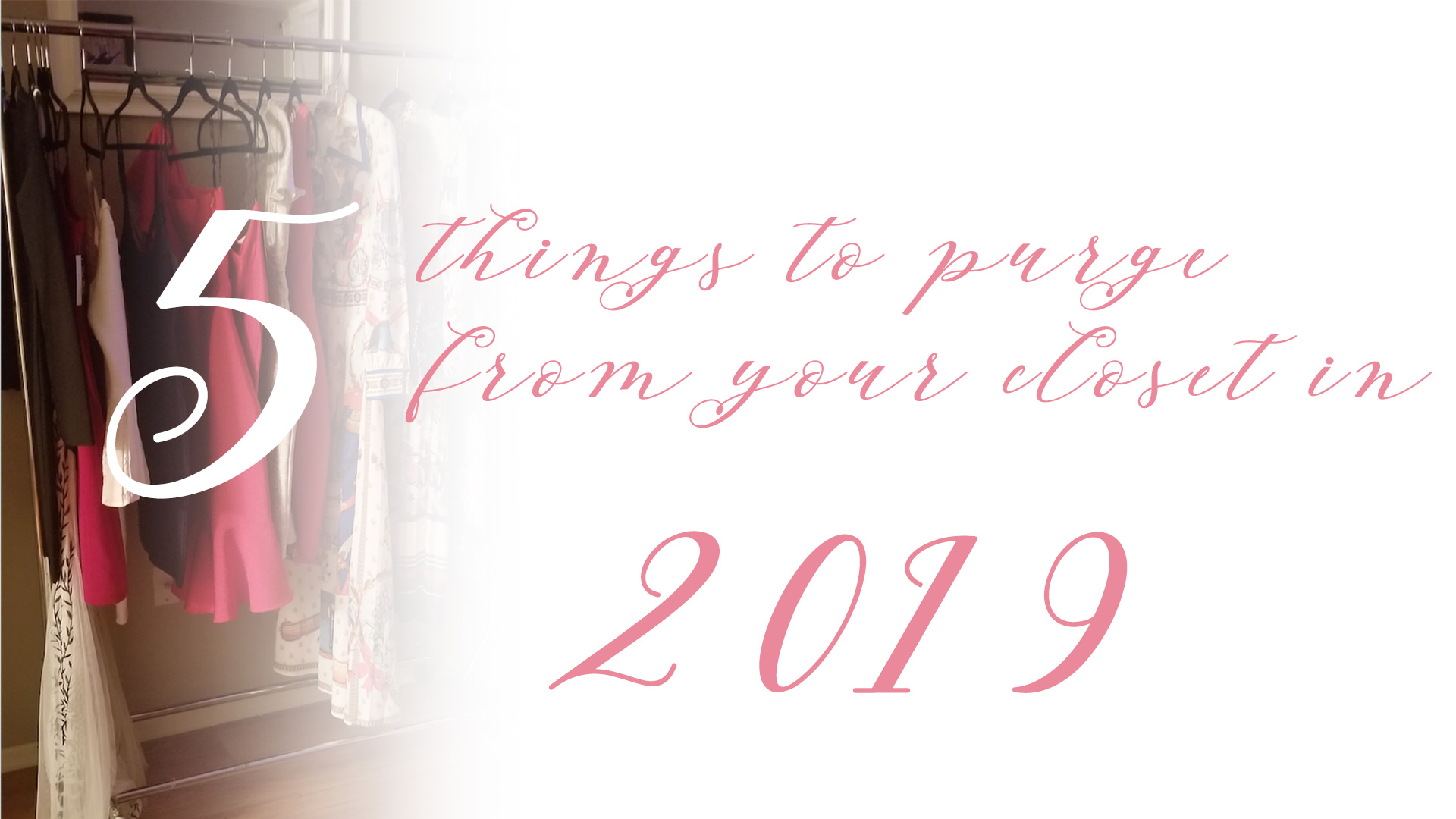 a855312cdc81 5 things to purge from your closet in 2019 – Adventure Girl